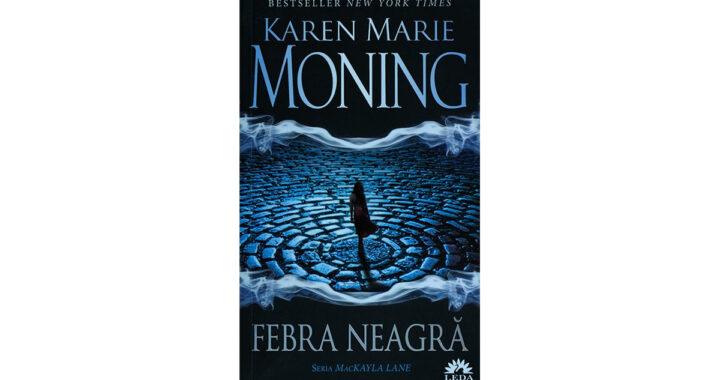 Karen Marie Moning - Febra neagră