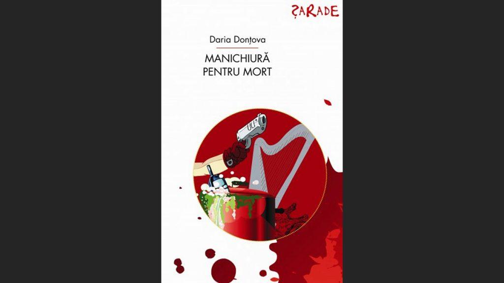 Manichiura pentru mort - Daria Dontova